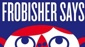 Image for Frobisher Says! finally hits the US next week