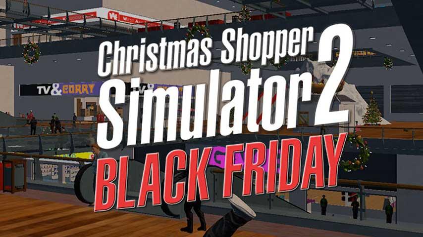 Image for Christmas Shopper Simulator 2: Black Friday is here