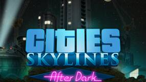 Image for Cities Skylines: After Dark expansion dated for Linux, PC, Mac