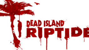 Image for Deep Silver confirms that Dead Island: Riptide is a whole new game