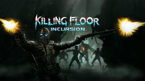 Image for Killing Floor: Incursion now available for PSVR