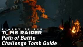 Image for Shadow of the Tomb Raider - Path of Battle Challenge Tomb guide