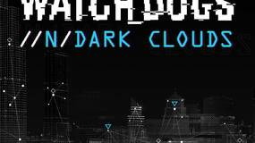 Image for Watch Dogs eBook //n/Dark Clouds penned by John Shirley releasing alongside game